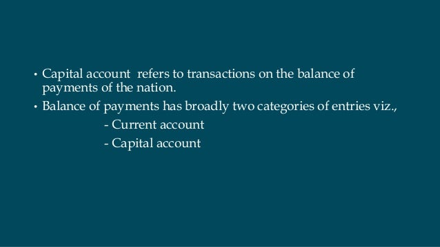 capital account convertability Advertisements: currency convertibility: advantage, benefits and preconditions for capital account convertibility for the rapid growth of world trade and capital flows between countries.