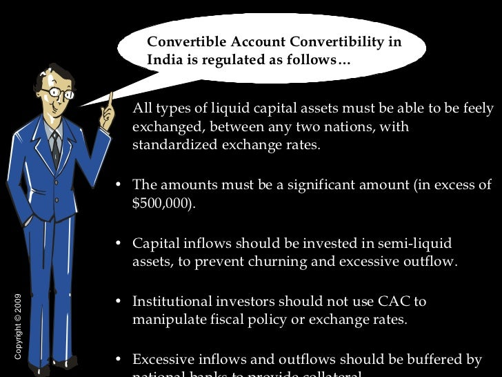 capital account convertibility What is current account convertibility and its advantages, what is current account convertibility, hi friends here we are providing complete details for what is current account convertibility and its advantages like - currency convertibility is of two types as follows, current account.