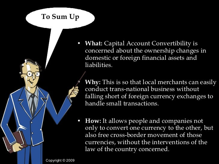 rupee convertibility on capital account Notes on convertibility of capital account in will learn about the convertibility of capital account in convertibility of capital account and rupee.