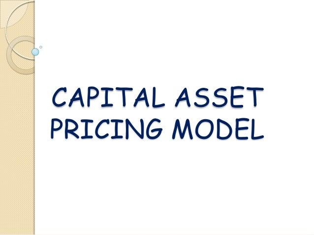 CAPITAL ASSETPRICING MODEL