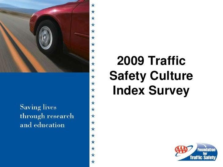 2009 Traffic Safety Culture Index Survey<br />