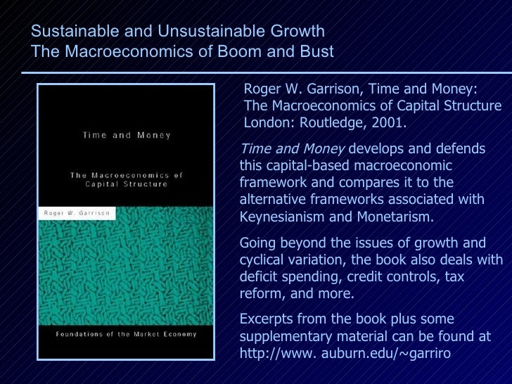 Roger W. Garrison, Time and Money:  The Macroeconomics of Capital Structure  London: Routledge, 2001. Excerpts from the bo...