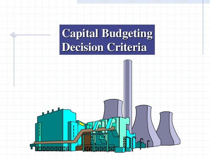 Capital BudgetingDecision Criteria