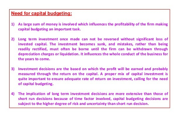 Capital budgeting decisions are generally based on