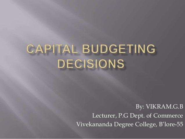 By: VIKRAM.G.B     Lecturer, P.G Dept. of CommerceVivekananda Degree College, B'lore-55