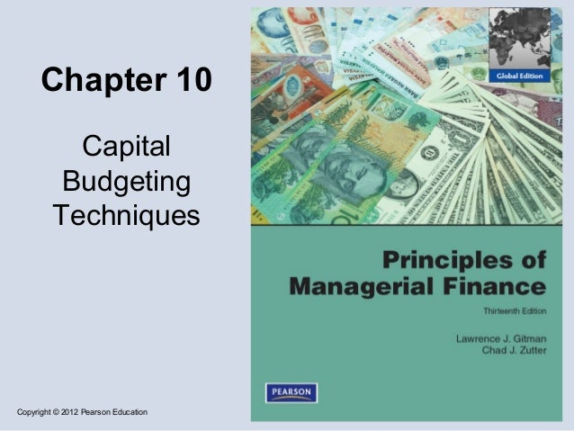 Chapter 10           Capital          Budgeting         TechniquesCopyright © 2012 Pearson Education