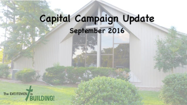 Capital Campaign Update September 2016