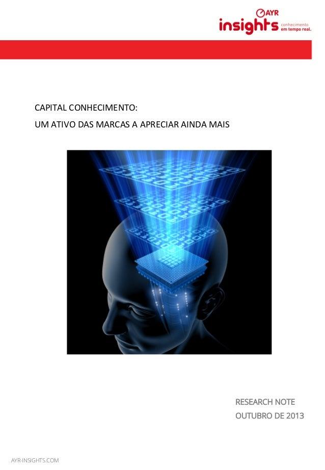 MAIO 2013 CAPITAL  CONHECIMENTO:     UM  ATIVO  DAS  MARCAS  A  APRECIAR  AINDA  MAIS   RESEARCH NOT...