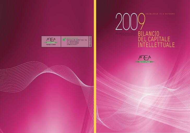 2009       BILANCIO   DEL CAPITALE INTELLETTUALE                            CONSORZIO                  PER L'AREA DI RICER...