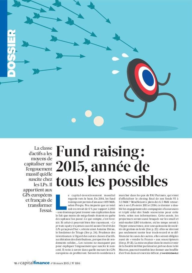 18 // // 16 mars 2015 // N° 1186 La classe d'actifs a les moyens de capitaliser sur l'engouement massif qu'elle suscite ch...