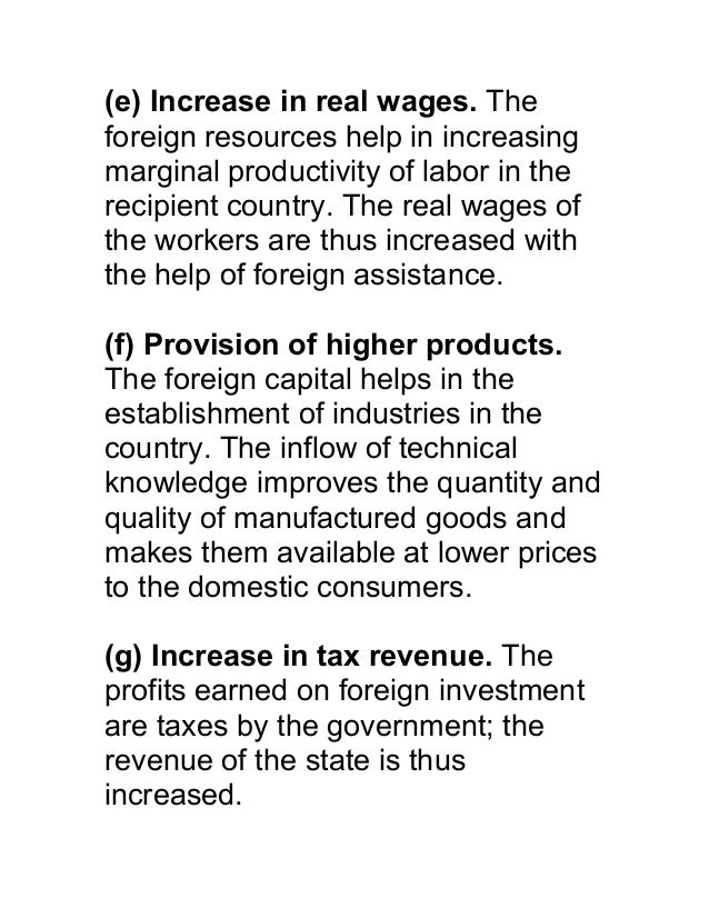 (e) Increase in real wages. Theforeign resources help in increasingmarginal productivity of labor in therecipient country....