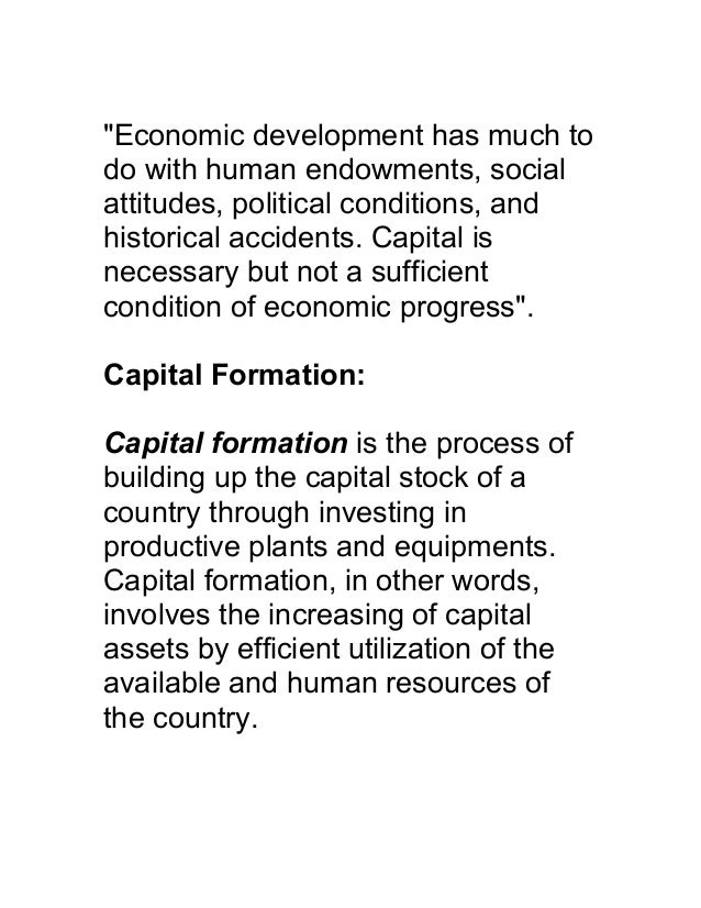 capital formation and economic development Capital formation and economic development: studies in the economic development of india [p n rosenstein-rodan] on amazoncom free shipping on qualifying offers.