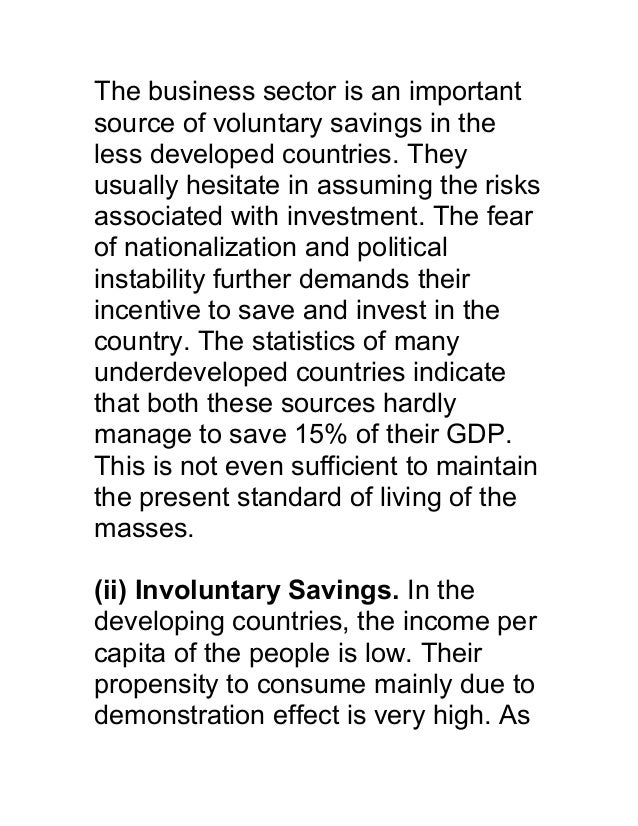 The business sector is an importantsource of voluntary savings in theless developed countries. Theyusually hesitate in ass...