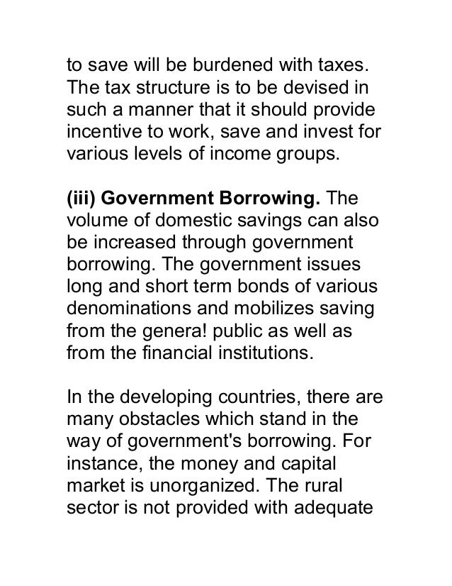 to save will be burdened with taxes.The tax structure is to be devised insuch a manner that it should provideincentive to ...