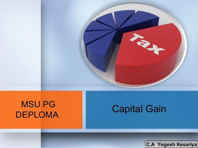 MSU PG DEPLOMA  Capital Gain  C.A Yogesh Kesariya C.A Yogesh Kesariya