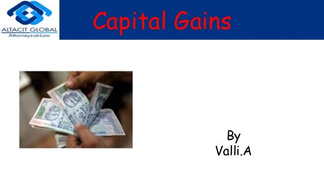 Capital Gains By Valli.A