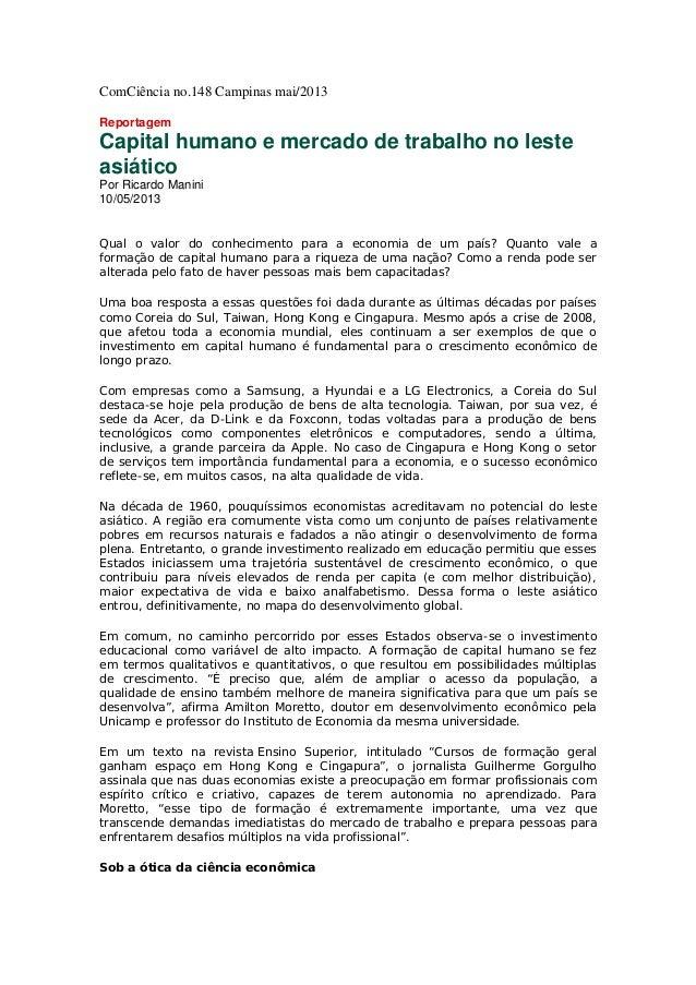 ComCiência no.148 Campinas mai/2013 Reportagem Capital humano e mercado de trabalho no leste asiático Por Ricardo Manini 1...
