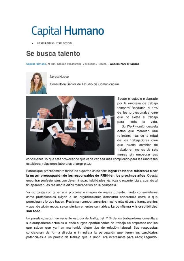 • HEADHUNTING Y SELECCIÓN Se busca talento Capital Humano, Nº 344, Sección Headhunting y selección / Tribuna, , Wolters Kl...