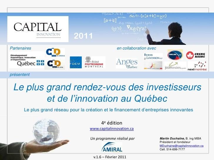 2011Partenaires                                          en collaboration avecprésentent Le plus grand rendez-vous des inv...