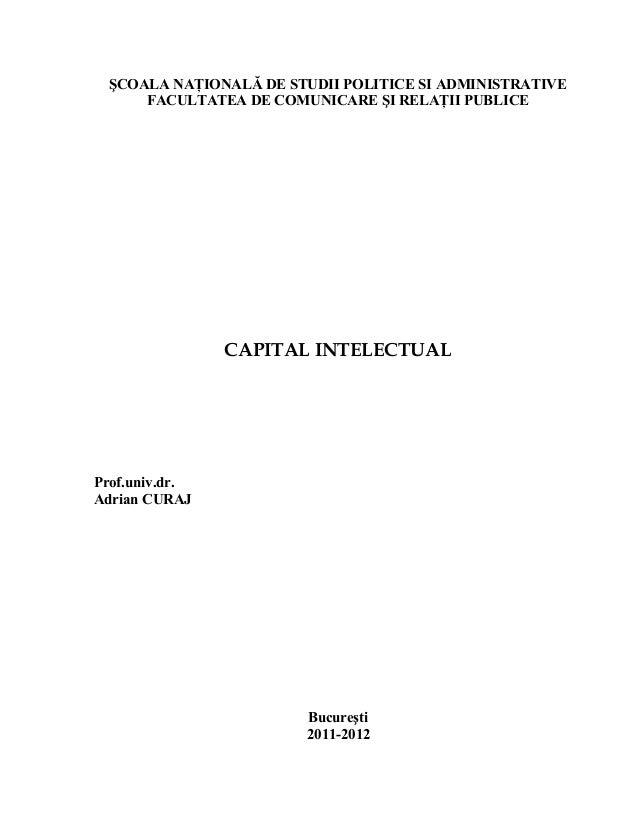 ŞCOALA NAŢIONALĂ DE STUDII POLITICE SI ADMINISTRATIVE     FACULTATEA DE COMUNICARE ŞI RELAŢII PUBLICE                CAPIT...