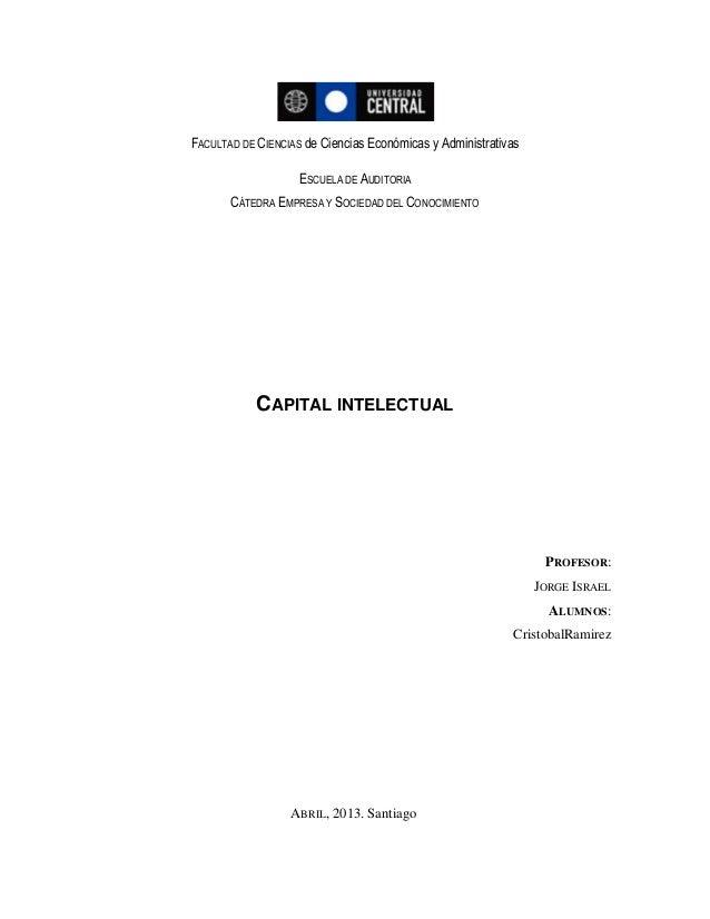 FACULTAD DE CIENCIAS de Ciencias Económicas y AdministrativasESCUELA DE AUDITORIACÁTEDRA EMPRESA Y SOCIEDAD DEL CONOCIMIEN...