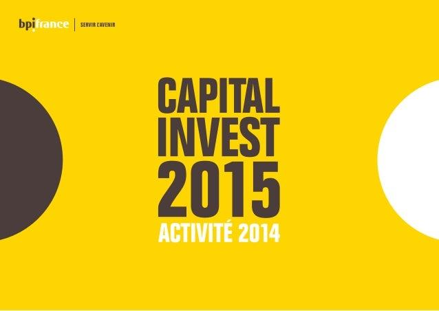 1 3 2 4 5 6 SYNTHÈSE DE L'ACTIVITÉ 2014 INVESTISSEMENTS CAPITAUX LEVÉS CESSIONS PERFORMANCES ESG PERFORMANCES FINANCIÈRES ...