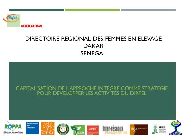 DIRECTOIRE REGIONAL DES FEMMES EN ELEVAGE DAKAR SENEGAL CAPITALISATION DE L'APPROCHE INTEGRE COMME STRATEGIE POUR DEVELOPP...