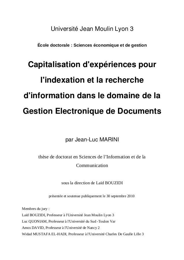 UniversitéJeanMoulinLyon3 École doctorale : Sciences économique et de gestion Capitalisationd'expériencespour l'ind...