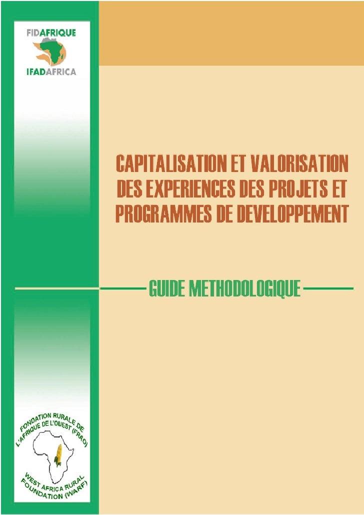 Capitalisation et valorisation des expériences des projets et programmes de développement financés par le FIDA en Afrique ...