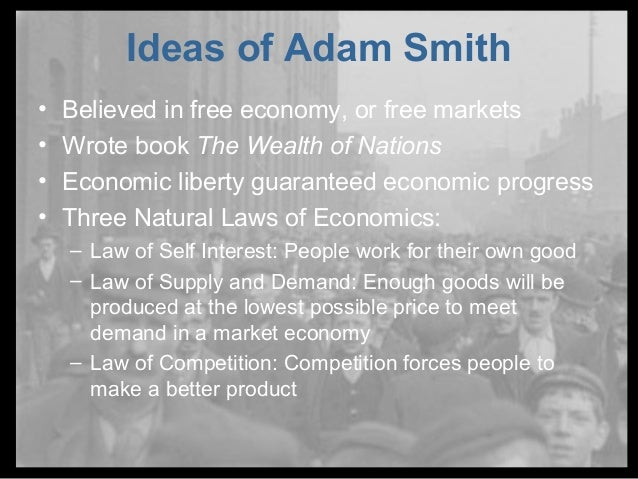 What Are Adam Smith S Three Natural Laws Of Economics