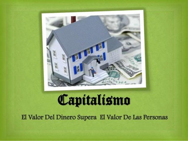 CapitalismoEl Valor Del Dinero Supera El Valor De Las Personas