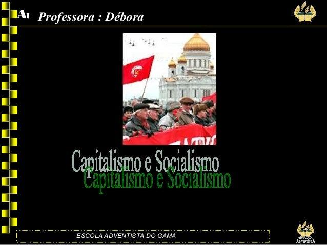 Aulão – 13 de:M   Professora Débora 2007               arço de                    Equipe 2007        ESCOLA ADVENTISTA DO ...