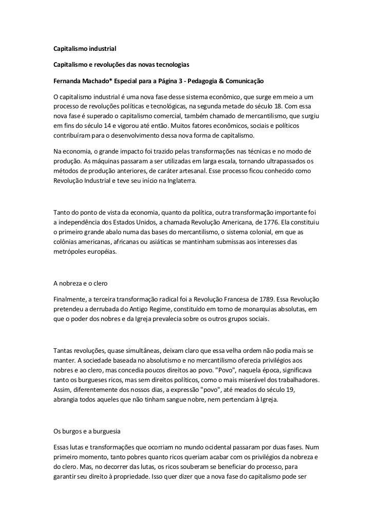 Capitalismo industrialCapitalismo e revoluções das novas tecnologiasFernanda Machado* Especial para a Página 3 - Pedagogia...