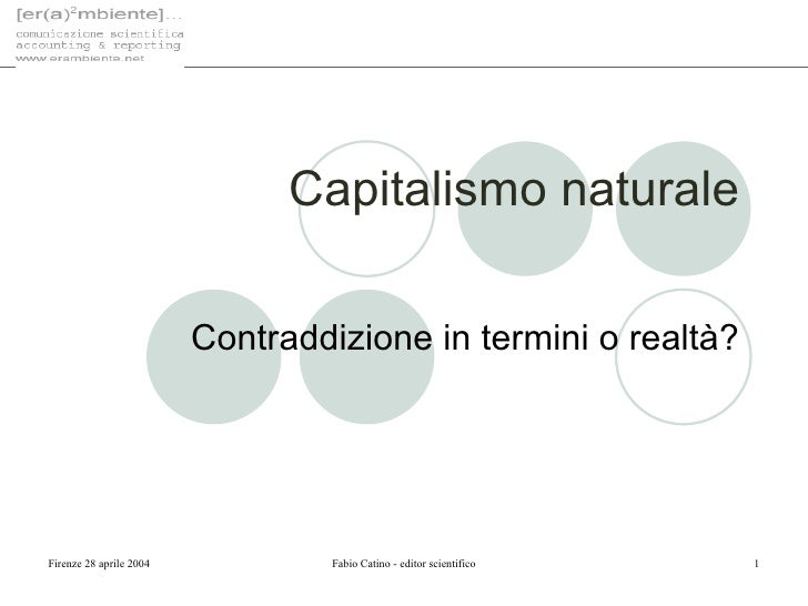 Capitalismo naturale Contraddizione in termini o realtà?
