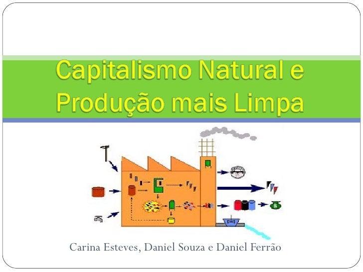 Carina Esteves, Daniel Souza e Daniel Ferrão