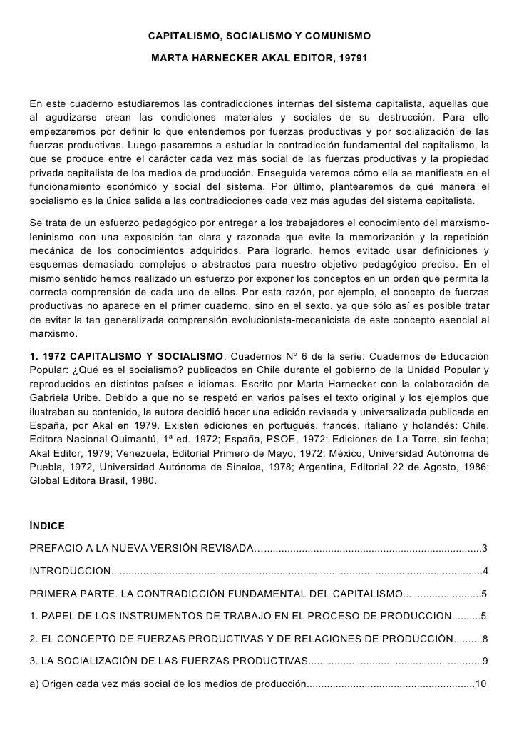 CAPITALISMO, SOCIALISMO Y COMUNISMO                                     MARTA HARNECKER AKAL EDITOR, 19791En este cuaderno...
