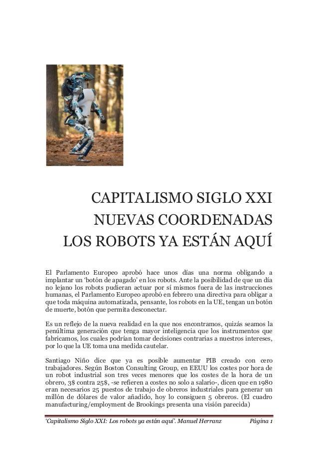"""""""Capitalismo Siglo XXI: Los robots ya están aquí"""". Manuel Herranz Página 1 CAPITALISMO SIGLO XXI NUEVAS COORDENADAS LOS RO..."""