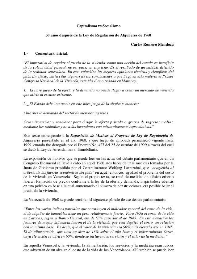 Capitalismo vs Socialismo 50 años después de la Ley de Regulación de Alquileres de 1960 Carlos Romero Mendoza 1.-  Comenta...