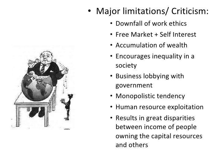 <ul><li>Major limitations/ Criticism: </li></ul><ul><ul><ul><li>Downfall of work ethics </li></ul></ul></ul><ul><ul><ul><l...