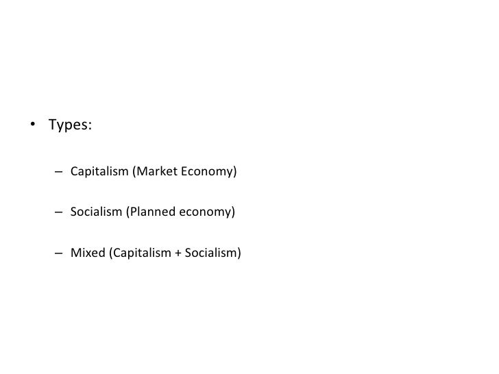 """the benefits and problems of two economic systems capitalism and socialism Capitalism (as in """"laissez-faire capitalism"""") to emphasize a pure and consistent capitalism democratic socialism : a type of political-economic arrangement that combines a socialist economic system with political democracy."""