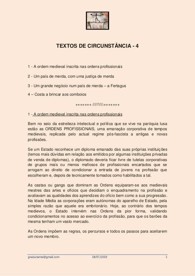grazia.tanta@gmail.com 18/07/2019 1 TEXTOS DE CIRCUNSTÂNCIA - 4 1 - A ordem medieval inscrita nas ordens profissionais 2 -...