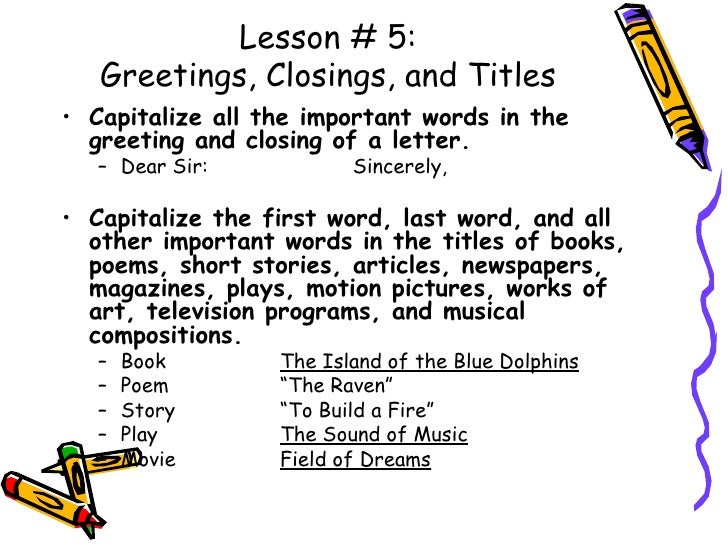 Capitalization 14 lesson 5 greetings spiritdancerdesigns Image collections