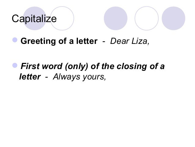 Capitalization rules capitalize greeting of a letter m4hsunfo