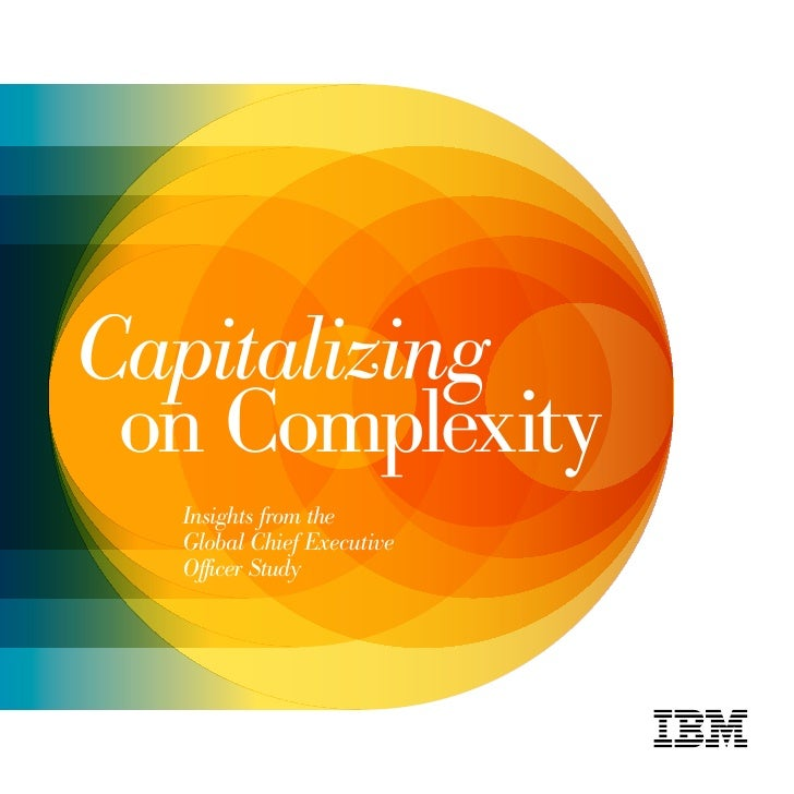 Capitalizing  on Complexity   Insights from the   Global Chief Executive   Officer Study