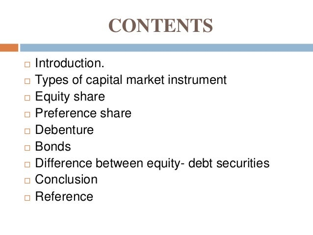 capital market debt instruments Trading on the newconnect market involves dematerialized shares, rights to shares, preemptive rights, depositary receipts, and other equity securities issued on the basis of the relevant polish or foreign legal regulations and placed on this market trading in the catalyst system involves bonds and other debt instruments.