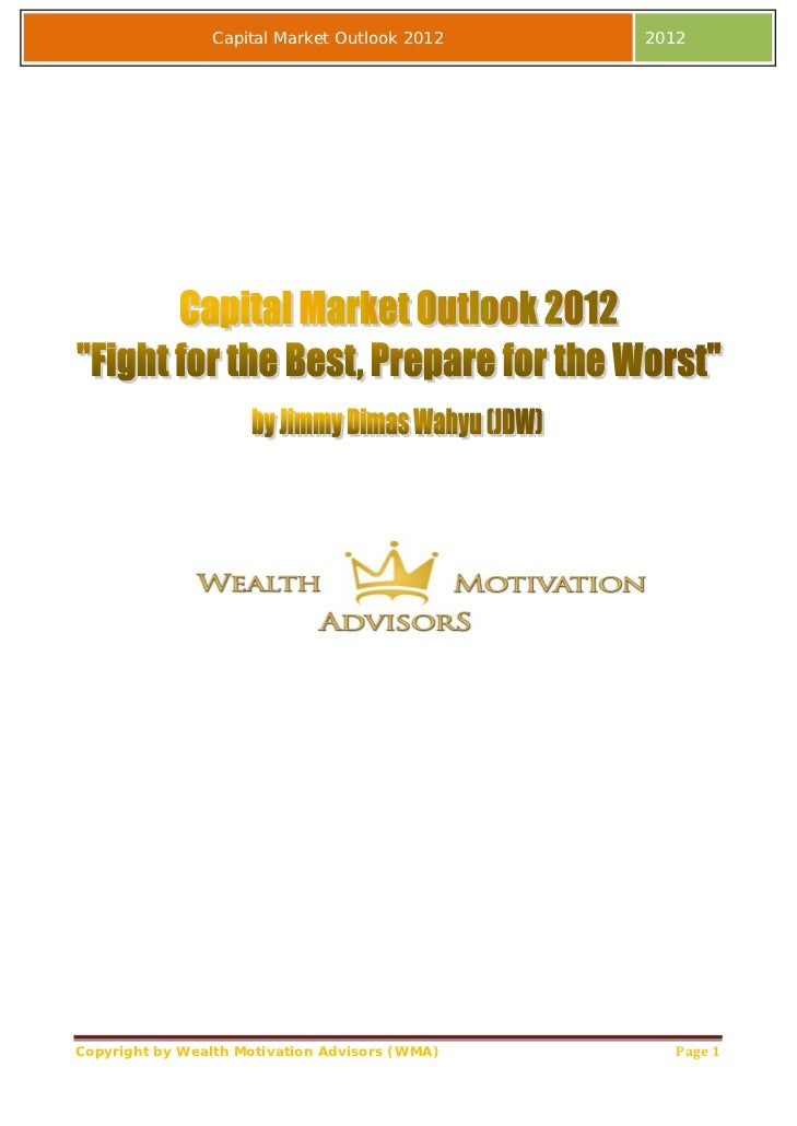 Capital Market Outlook 2012     2012Copyright by Wealth Motivation Advisors (WMA)      Page1