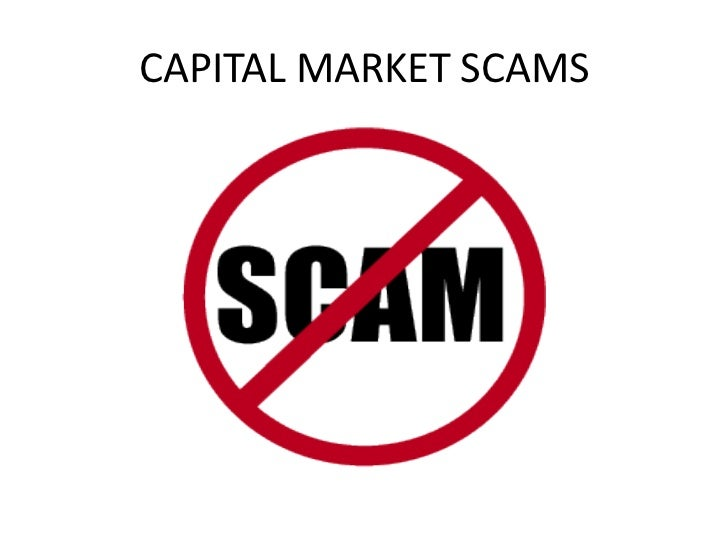 CAPITAL MARKET SCAMS