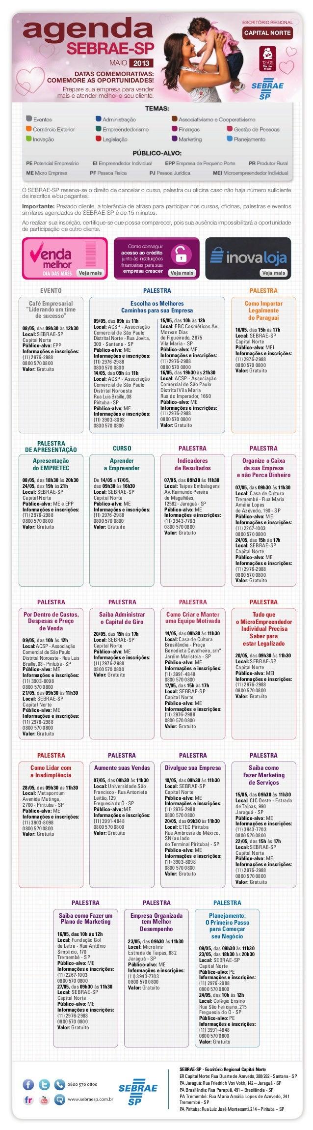 """Café Empresarial""""Liderando um timede sucesso""""08/05, das 09h30 às 12h30Local: SEBRAE-SPCapital NortePúblico-alvo: EPPInform..."""