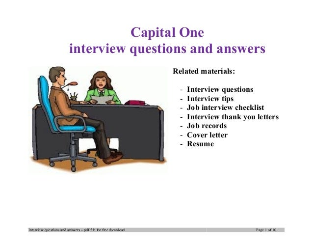 Capital One interview questions and answers Related materials: - Interview questions - Interview tips - Job interview chec...
