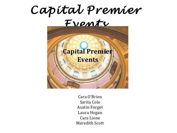 Capital Premier Events Cara O'Brien Sarita Cole Austin Forget Laura Hogan Cara Lione Meredith Scott Capital Premier Events